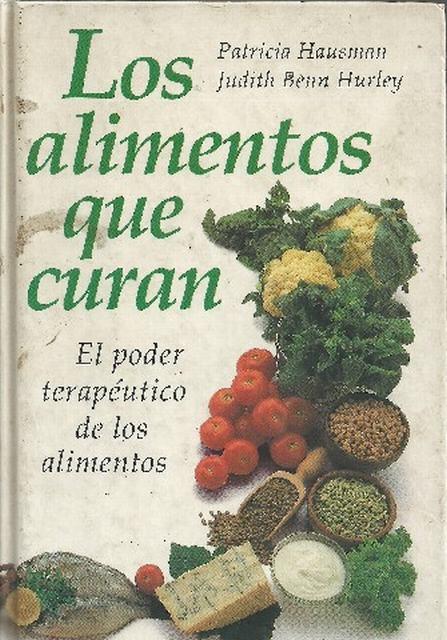 Los alimentos que curan.