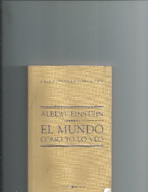 El mundo como yo lo veo -  Albert Einstein